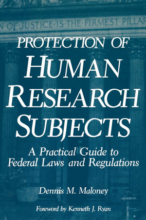 Protection of Human Research Subjects