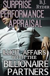 Surprise Performance Evaluation: Illicit Affairs with the Billionaire Partners (Gay Menage Workplace Erotica)