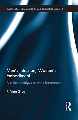 Men s Intrusion  Women s Embodiment