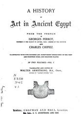 A History of Art in Ancient Egypt: Volume 1