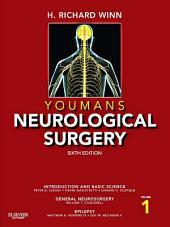 Youmans Neurological Surgery E-Book: Edition 6