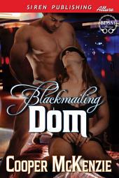 Blackmailing Dom [Club Esoteria 17]