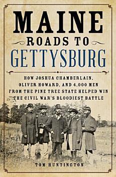 Maine Roads to Gettysburg PDF