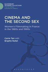 Cinema And The Second Sex Book PDF