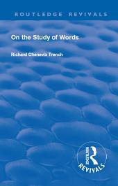 Revival: On the Study of Words (1904)