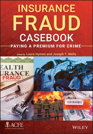 Insurance Fraud Casebook