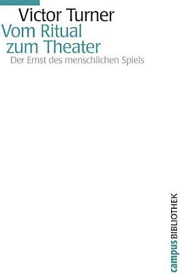 Vom Ritual zum Theater PDF
