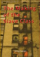 The Making of the Slave Class PDF