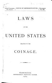 Laws of the United States Relating to the Coinage [1792-1903].