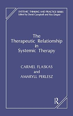 The Therapeutic Relationship in Systemic Therapy