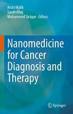 Nanomedicine for Cancer Diagnosis and Therapy