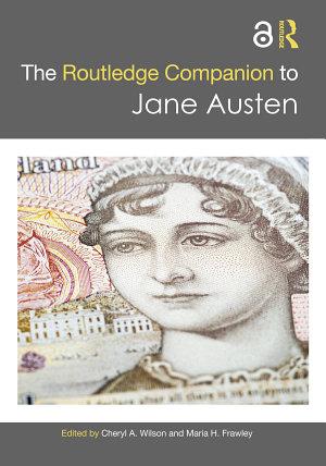 The Routledge Companion to Jane Austen PDF