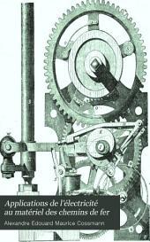 Applications de l'électricité au matériel des chemins de fer