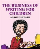 The Business of Writing for Children PDF