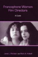Francophone Women Film Directors PDF
