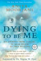 Dying to Be Me PDF