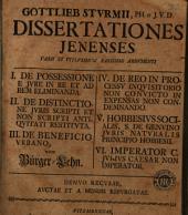 Gottlieb Sturmii ... Dissertationes Jenenses varii et vtplurimum rarissimi argumenti ...
