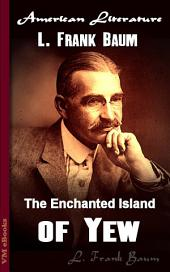 The Enchanted Island of Yew: American Literature