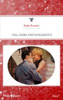 Tall  Dark And Dangerous PDF