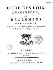 Code des lois des Gentoux, ou Règlements des Brames