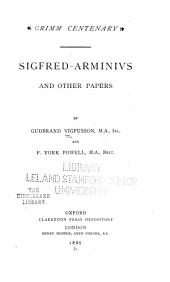 ... Sigfred-Arminivs: And Other Papers