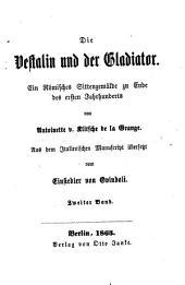 Die Vestalin und der Gladiator: ein Römisches Sittengemälde zu Ende des ersten Jahrhunderts, Band 2