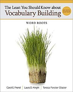 The Least You Should Know about Vocabulary Building  Word Roots Book