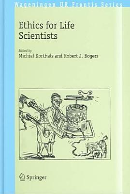 Ethics for Life Scientists PDF