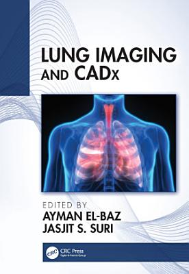 Lung Imaging and CADx PDF