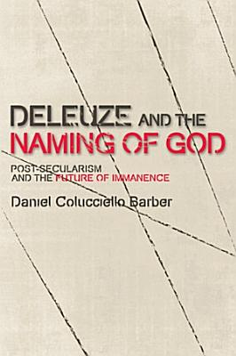 Deleuze and the Naming of God PDF