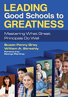 Leading Good Schools to Greatness Book