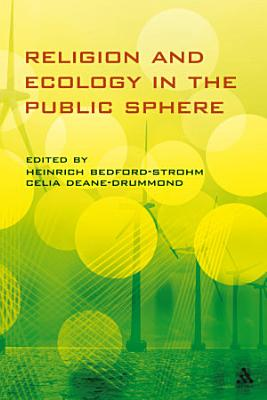 Religion and Ecology in the Public Sphere PDF