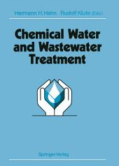 Chemical Water and Wastewater Treatment: Proceedings of the 4th Gothenburg Symposium 1990 October 1–3, 1990 Madrid, Spain