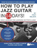 How to Play Jazz Guitar in 14 Days