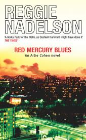 Red Mercury Blues