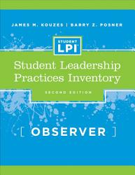 The Student Leadership Practices Inventory Lpi Observer Instrument Book PDF