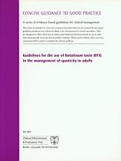 Guidelines for the Use of Botulinum Toxin (BTX) in the Management of Spasticity in Adults