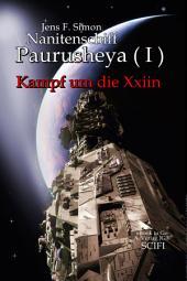 Nanitenschiff Paurusheya ( I ): Kampf um die Xxiin