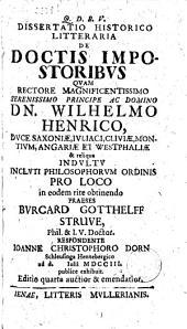 Dissertatio historico litteraria De doctis impostoribus ...