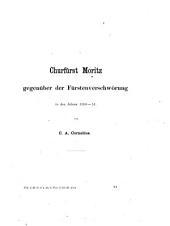 Churfürst Moritz gegenüber der Fürstenverschwörung in den Jahren 1550-51