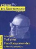 Erl  uterungen zu Arthur Miller  Tod eines Handlungsreisenden  Death of a salesman  PDF