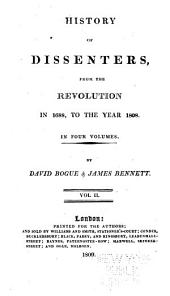 History of dissenters, from the Revolution in 1688, to the year 1808: Volume 2