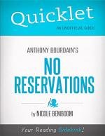 Quicklet on Anthony Bourdain's No Reservations