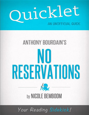 Quicklet on Anthony Bourdain s No Reservations
