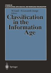 Classification in the Information Age: Proceedings of the 22nd Annual GfKl Conference, Dresden, March 4–6, 1998