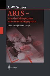 ARIS — Vom Geschäftsprozess zum Anwendungssystem: Ausgabe 4