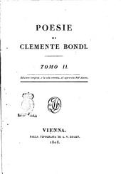Poesie di Clemente Bondi. Tomo 1. [-3.]: Volume 2