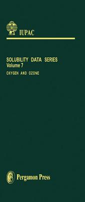Oxygen and Ozone: Solubility Data Series