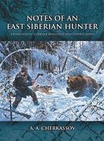 Notes of an East Siberian Hunter PDF