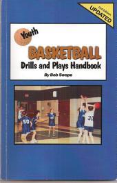 Youth Basketball Drills and Plays Handbook